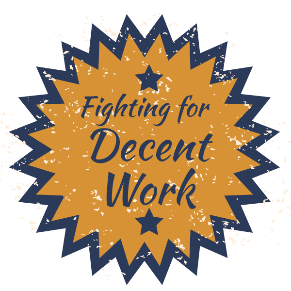 Star shape with the words Fighting for decent work